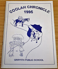 Coolah Chronicle 1995 Griffith Public School 75th Anniversary Edition 1920-1995