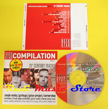 CD 21 CENTURY TRACKS compilation PROMO 2002 SIMPLE MINDS GARBAGE GOTAN PROJ(C2)