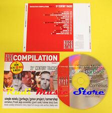 CD 21 CENTURY TRACKS compilation PROMO 2002 SIMPLE MINDS GARBAGE GOTAN PROJ(C2)