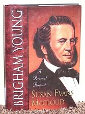 BRIGHAM YOUNG A PERSONAL PORTRAIT by Susan McCloud 1996 1STED LDS MORMON HB