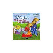 Goldilocks and the Three Bears/Ricitos de Oro y Los Tres Osos (2014, Paperback)
