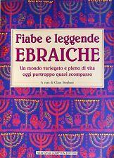 CLAUS STEPHANI FIABE E LEGGENDE EBRAICHE UN MONDO VARIEGATO NEWTON COMPTON 2001