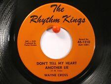 Wayne Cross Rhythm Kings 1210 Don't Tell My Heart Another Lie/Knee Deep in Tears