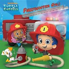 , Firefighter Gil! (Bubble Guppies), Very Good Book