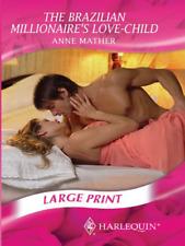 The Brazillian Millionaire's Love-Child (Romance Large Print) (Mills & Boon Larg