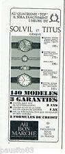 PUBLICITE ADVERTISING 115  1964   les  montres Suisses SOLVIL & TITUS
