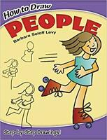 How to Draw People by Barbara Soloff Levy PAPERBACK 2002