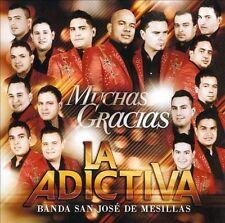 CD: LA ADICTIVA BANDA SAN JOSE DE MESILLAS Muchas Gracias STILL SEALED