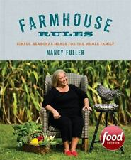 FARMHOUSE RULES COOKBOOK Simple Seasonal Meals Nancy Fuller (2015) NEW book food
