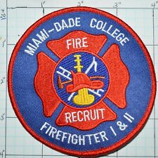 MIAMI DADE COLLEGE FIRE RECRUIT FLORIDA FIREFIGHTER 1 & 2 PATCH