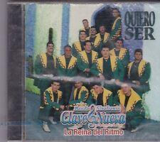 Quiero ser/ Banda sinaloence Clave nueva  de mocorito sinaloa CD nuevo sealed