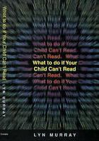 What to do if Your Child Can't Read by Murray, Lyn (Paperback book, 1999)