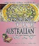 Cooking the Australian Way (Easy Menu Ethnic Cookbooks)-ExLibrary