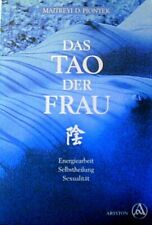 Das Tao der rau von Maitreyi D. Piontek