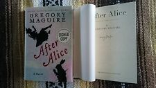 SIGNED Gregory Maguire After Alice 1/1 HC DJ Book Wicked Novel Out of Oz Mirror