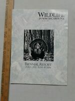 Wildlife in North Carolina January 1995 biennial report management conservation
