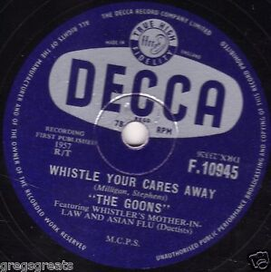 CRAZY 78 FROM THE GOONS - WHISTLE YOUR CARES AWAY / RUSSIAN LOVE SONG   F10945 E