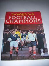 WORLD BOOK OF FOOTBALL CHAMPIONS ANNUAL 1961/62 - #1 - TOTTENHAM HOTSPUR