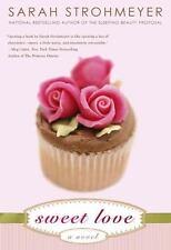 Sweet Love - New - Strohmeyer, Sarah - Paperback