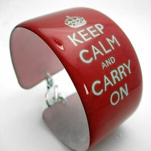KEEP CALM & CARRY ON Resin cuff bangle bracelet RED NEW or any color you wish