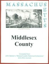 History of Middlesex County Massachusetts Reprint 1839 John Barber
