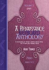 A Renaissance Keyboard Anthology: Volume 1, Grades 1-3 Piano Solo