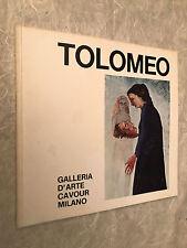 GALLERIA D'ARTE CAVOUR CATALOGO MOSTRA APRILE 1972 CARLA TOLOMEO PITTURA
