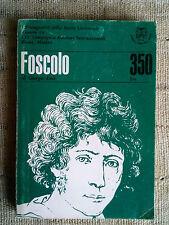 Foscolo - Giorgio Luti--Byron - Roberto Sanesi