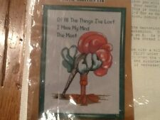 Kappie Originals Cross Stitch Kit  ~ OF ALL THE THINGS I'VE LOST I MISS MY MIND