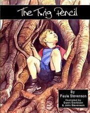 The Twig Pencil: A Story of Perseverance, Stevenson, Paula, New Books
