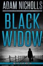 Evie Black: Black Widow by Adam Nicholls (2016, Paperback)