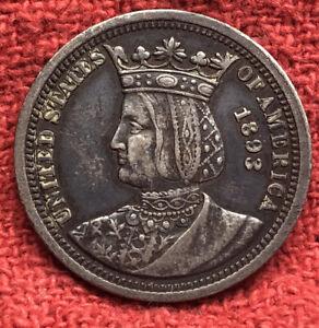 1893 Isabella Columbian Quarter Dollar Rare