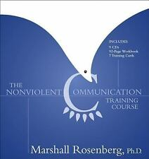 The Nonviolent Communication Training Course, Rosenberg, Marshall, Good Book
