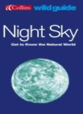 Night Sky (Collins Wild Guide): Get to Know Your Natural World-Storm Dunlop, Wi
