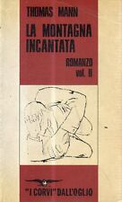 O4 la montagna incantata Thomas Mann i Corvi Dall'oglio Vol II 1990