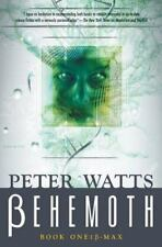 Behemoth: Book One: B-Max (HC) Watts, Peter 1st