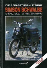 Die Reparaturanleitung: Simson Schwalbe Technik&Wartung Reparatur-Buch/Handbuch