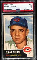 1953 Topps Baseball #47 BUBBA CHURCH Cincinnati Reds PSA 5 EX