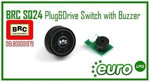 Brand New BRC SQ24 Plug&Drive Switch with Buzzer 06LB00001988 LPG Conversions