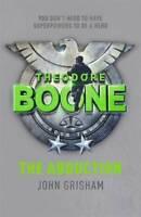 Theodore Boone: The Abduction, John Grisham, New,