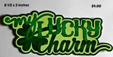My Lucky Charm Title St. Patrick's Day die cut scrapbook paper piecing by Rhonda