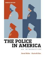 The Police In America An Introduction by Walker 8th Edition