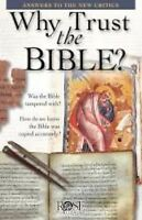 Why Trust the Bible? Pamphlet: Answers to the New Critics (Paperback or Softback