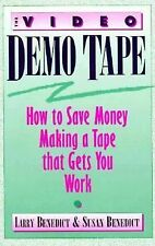 Video Demo Tape, The: How to Save Money Making a Tape that Gets You Wo-ExLibrary