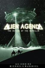 Alien Agenda by A. S. Judkins and Michael McDaniel (2013, Paperback)