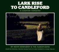 KEITH DEWHURST & THE ALBION BAND Lark Rise To Candleford 2008 CD NEW/SEALED