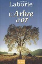 Arbre d Or (l') | Laborie Christian | Bon état
