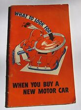 "1941 Booklet ""WHAT TO LOOK FOR WHEN YOU BUY A NEW MOTOR CAR'/Pontiac"