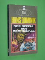 Der Befehl aus dem Dunkel - Hans Dominik - 1979 Heyne TB (103)
