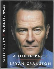 A LIFE IN PARTS by Bryan Cranston - HC/DJ - 1st ed / 1st pr - Malcolm / Walter